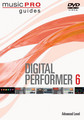 Music Pro Guides Digital Performer 6 - Advanced