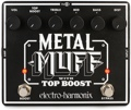 electro-harmonix Metal Muff with Top Boost Distortion Pedal