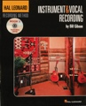 Hal Leonard Recording Method: Book Two - Instrument & Vocal Recording (Volume 2)