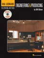 Hal Leonard Recording Method: Book Five - Engineering & Producing (Volume 5)