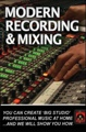 Secrets of the Pros Modern Recording & Mixing (Volume 3)