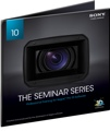 Sony The Seminar Series: Vegas Pro 10
