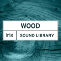 iZotope iris Sound Library: Wood