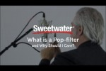 What is a Pop filter and Why Should I Care? by Sweetwater
