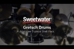 Gretsch Drums Marquee 5-piece Shell Pack Review