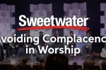 Avoiding Complacency in Worship presented by Jesus Culture