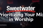 Prioritizing Your Mix in Worship presented by Jesus Culture