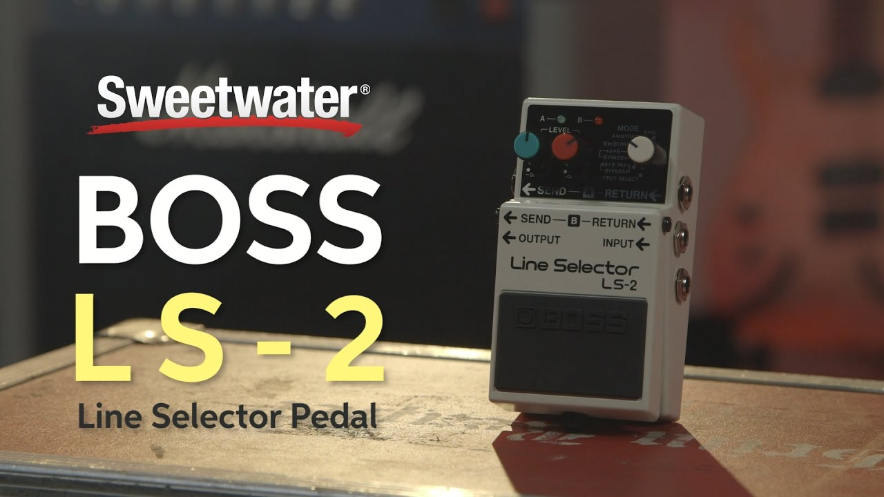boss ls 2 line selector pedal review sweetwater. Black Bedroom Furniture Sets. Home Design Ideas