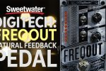 DigiTech FreqOut Natural Feedback Creation Pedal Review