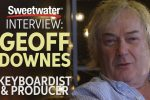 Geoff Downes Interviewed by Sweetwater