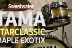TAMA Starclassic Maple Exotix Shell Pack Review