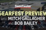 16th Annual GearFest Preview by Sweetwater