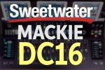 Mackie DC16 Control Surface Overview with Matt Herrin