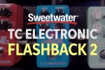 TC Electronic Flashback 2 Delay and Looper Pedal Demo
