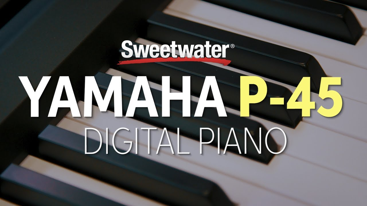 yamaha p 45 digital piano review sweetwater. Black Bedroom Furniture Sets. Home Design Ideas