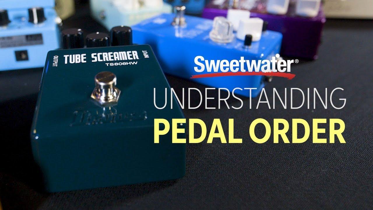 understanding pedal order sweetwater. Black Bedroom Furniture Sets. Home Design Ideas