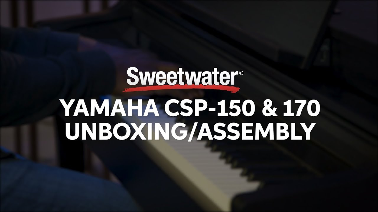 yamaha csp 150 and csp 170 digital piano unboxing and. Black Bedroom Furniture Sets. Home Design Ideas