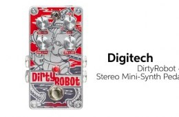 DigiTech DirtyRobot Synth Effects Pedal Demo by Sweetwater