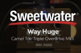 Way Huge Camel Toe Triple Overdrive MkII Pedal Review