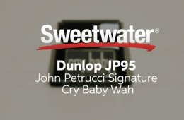 Dunlop JP95 John Petrucci Signature Cry Baby Wah by Sweetwater