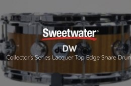 DW Collector's Series Lacquer Top Edge Snare Drum Review by Sweetwater