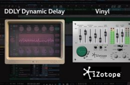 iZotope DDLY Dynamic Delay and Vinyl Plug-in Review by Sweetwater