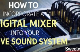 How to Incorporate a Digital Mixer into Your Live Sound System