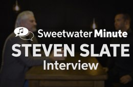 Steven Slate Interviewed by Sweetwater
