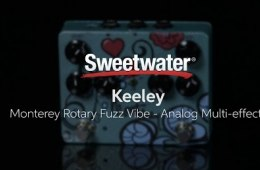 Keeley Monterey Rotary Fuzz Vibe Effects Pedal Review by Sweetwater