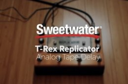 T-Rex Replicator Analog Tape Delay Review by Sweetwater