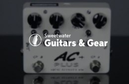 Xotic AC Plus Boost/Overdrive Pedal Review by Sweetwater