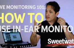 Live Monitoring 101: How to Use In-ear Monitors
