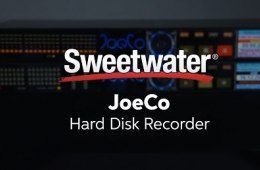 JoeCo Hard Disk Recorder Overview by Sweetwater