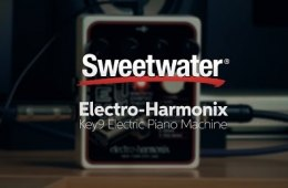 Electro-Harmonix Key9 Electric Piano Machine Review by Sweetwater