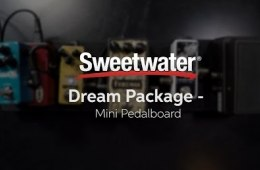 Sweetwater Mini Pedalboard Dream Package Demo