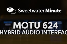 MOTU 624 Audio Interface Review by Sweetwater
