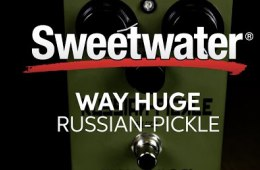 Way Huge Russian Pickle Fuzz Pedal Review