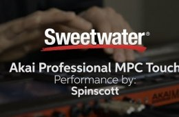 Akai Professional MPC Touch Demo with Spinscott by Sweetwater