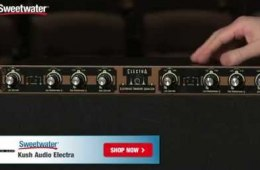 Kush Audio Electra Equalizer Overview by Sweetwater Sound