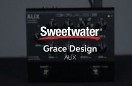 Grace Design ALiX Acoustic Instrument Preamp Pedal Overview by Sweetwater