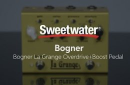 Bogner La Grange Overdrive/Boost Pedal Review by Sweetwater